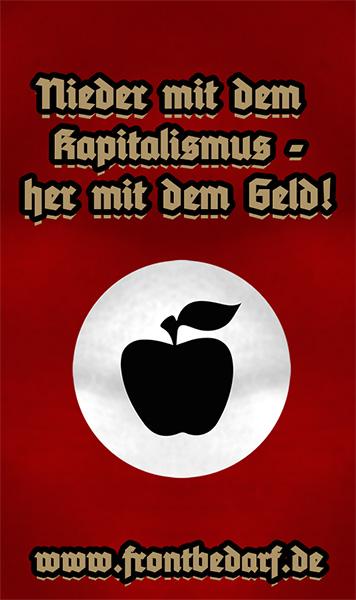 Nieder mit dem Kapitalismus – her mit dem Geld!